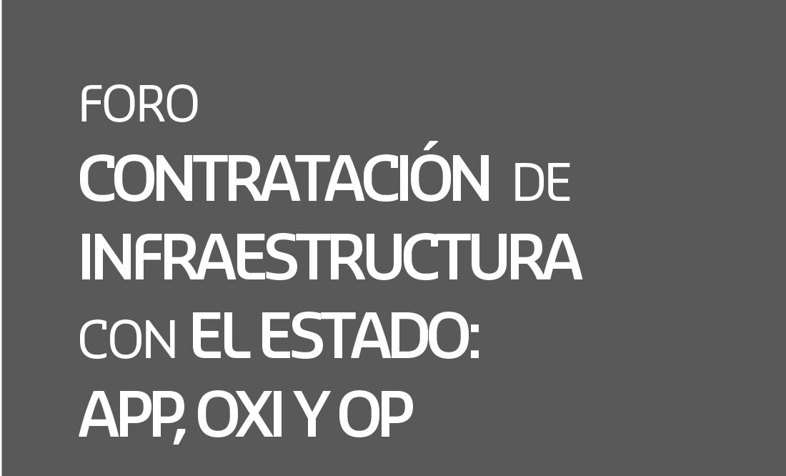 Foro Contratación de Infraestructura con el Estado