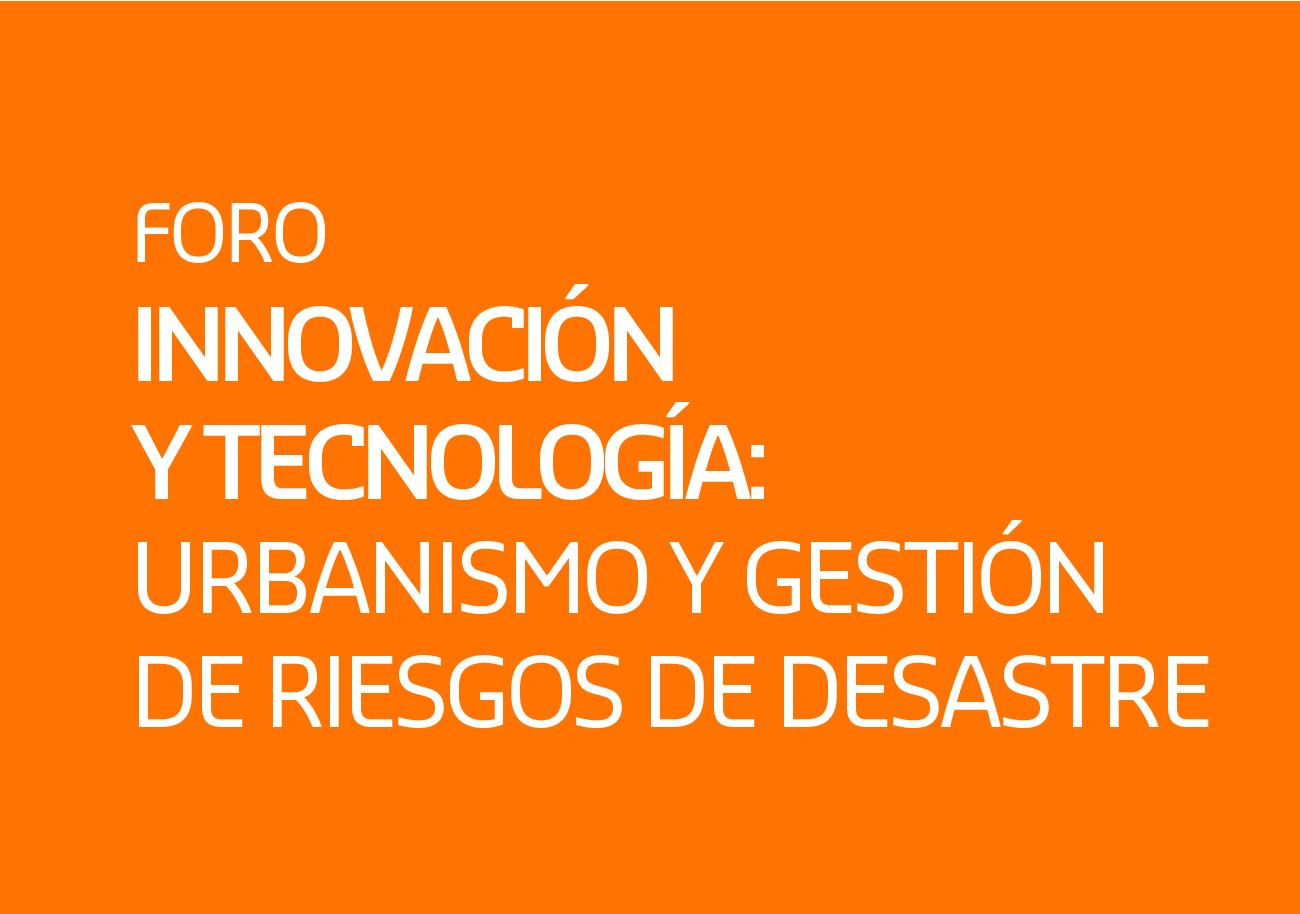 Foro Innovación y Tecnología